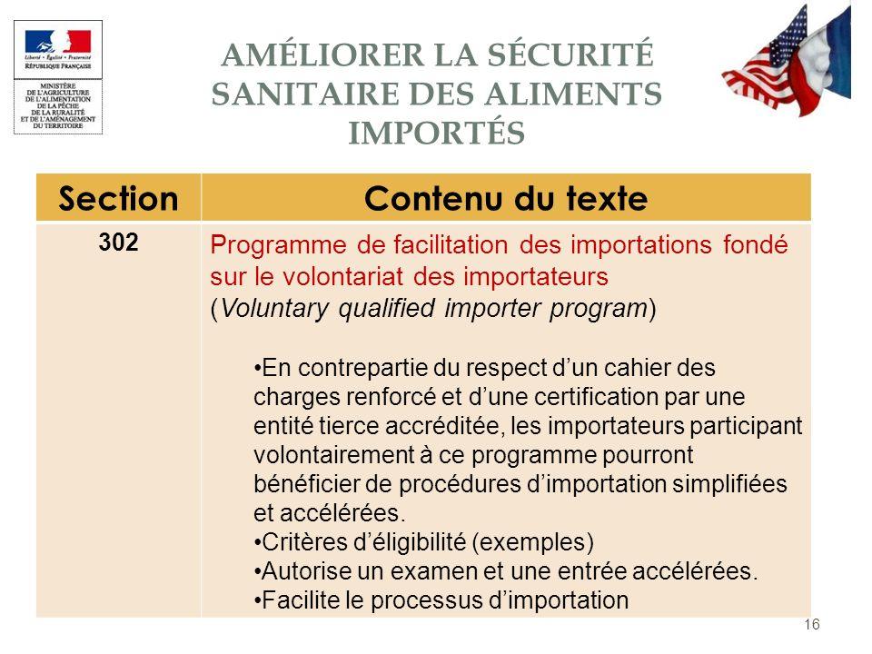 16 SectionContenu du texte 302 Programme de facilitation des importations fondé sur le volontariat des importateurs (Voluntary qualified importer prog