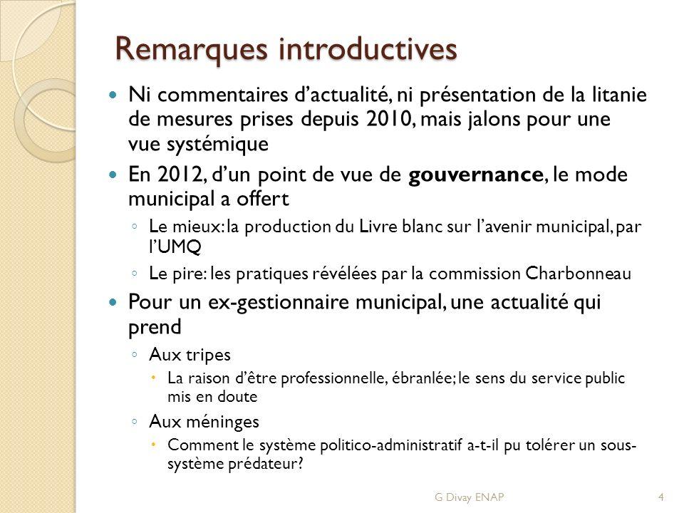 Remarques introductives Ni commentaires dactualité, ni présentation de la litanie de mesures prises depuis 2010, mais jalons pour une vue systémique E
