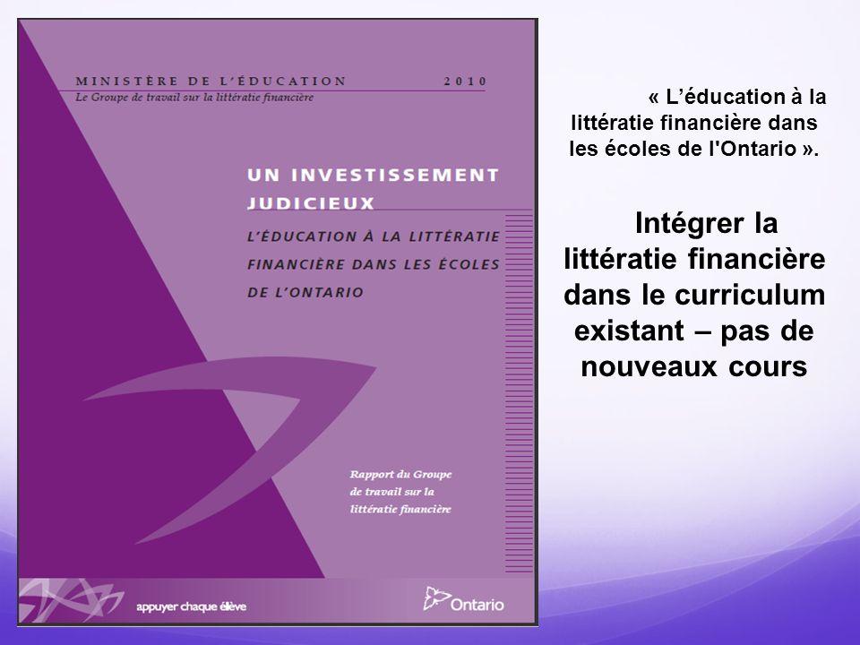 Littératie financière - définition «Connaissances et habiletés nécessaires pour prendre des décisions économiques et financières avec compétence et assurance.