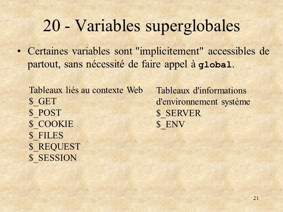 21 Certaines variables sont
