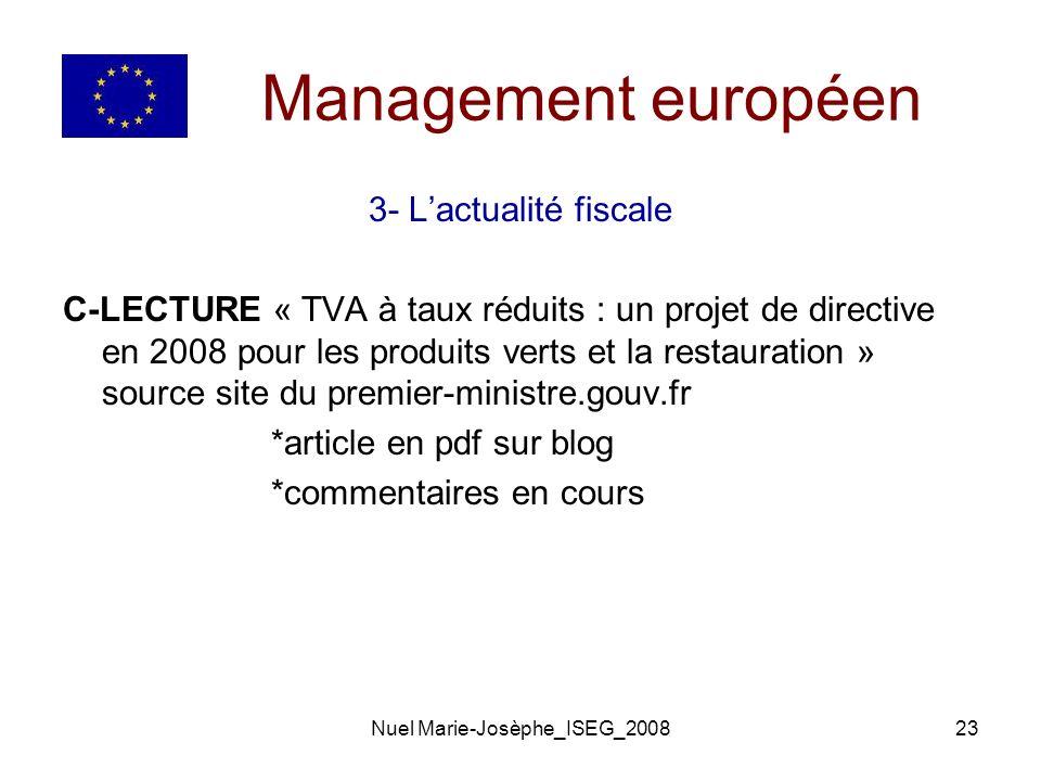 Nuel Marie-Josèphe_ISEG_200823 Management européen 3- Lactualité fiscale C-LECTURE « TVA à taux réduits : un projet de directive en 2008 pour les produits verts et la restauration » source site du premier-ministre.gouv.fr *article en pdf sur blog *commentaires en cours