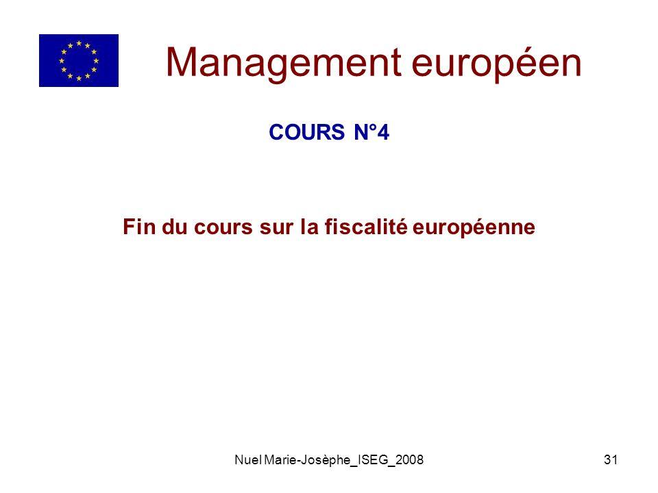 Nuel Marie-Josèphe_ISEG_200831 Management européen COURS N°4 Fin du cours sur la fiscalité européenne