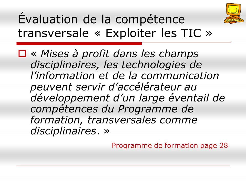 Évaluation de la compétence transversale « Exploiter les TIC » « Mises à profit dans les champs disciplinaires, les technologies de linformation et de