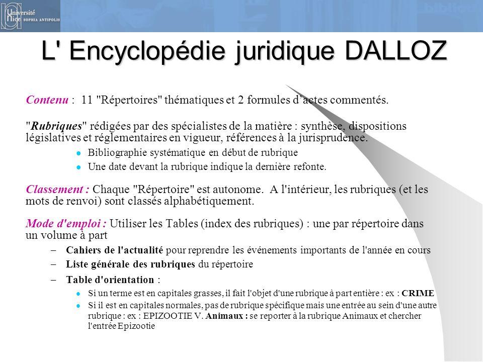 L' Encyclopédie juridique DALLOZ Contenu : 11