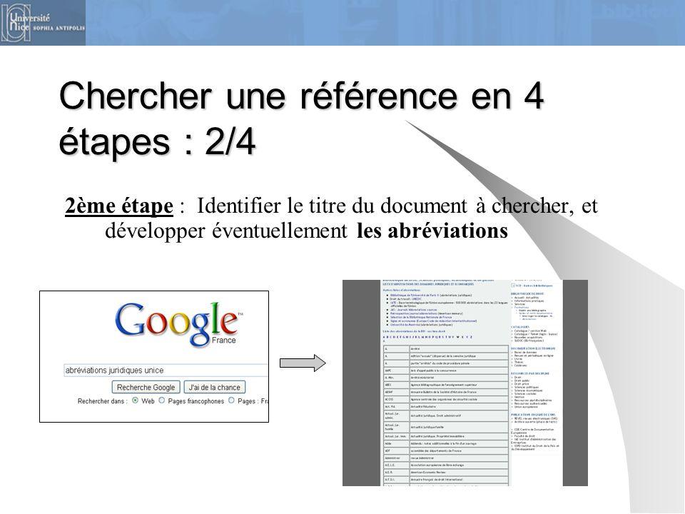 Chercher une référence en 4 étapes : 2/4 2ème étape : Identifier le titre du document à chercher, et développer éventuellement les abréviations