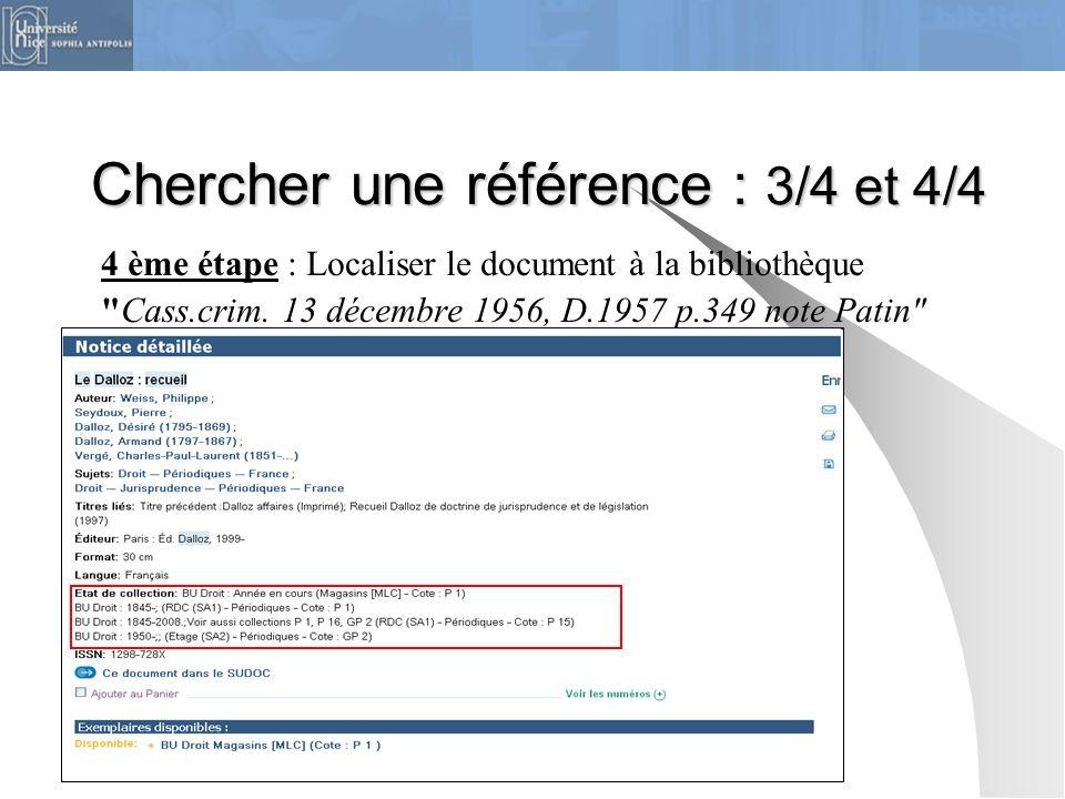 Chercher une référence : 3/4 et 4/4 4 ème étape : Localiser le document à la bibliothèque