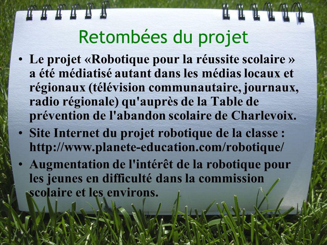 Retombées du projet Le projet «Robotique pour la réussite scolaire » a été médiatisé autant dans les médias locaux et régionaux (télévision communauta