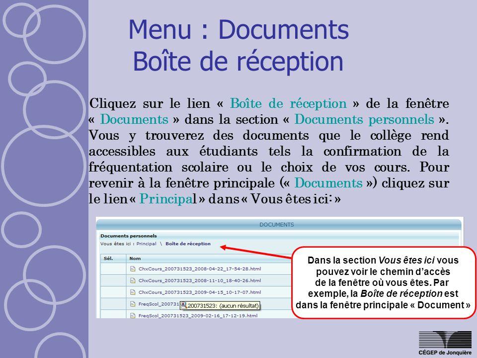 Menu : Documents Boîte de réception Cliquez sur le lien « Boîte de réception » de la fenêtre « Documents » dans la section « Documents personnels ». V