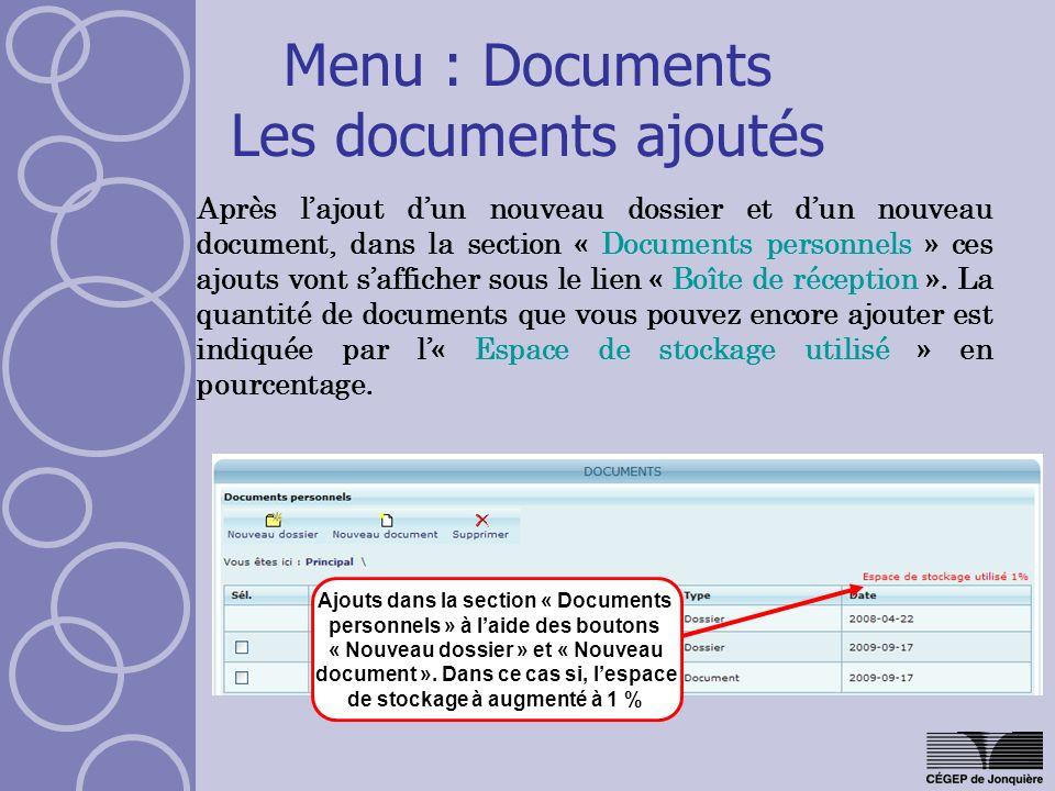 Menu : Documents Les documents ajoutés Après lajout dun nouveau dossier et dun nouveau document, dans la section « Documents personnels » ces ajouts vont safficher sous le lien « Boîte de réception ».