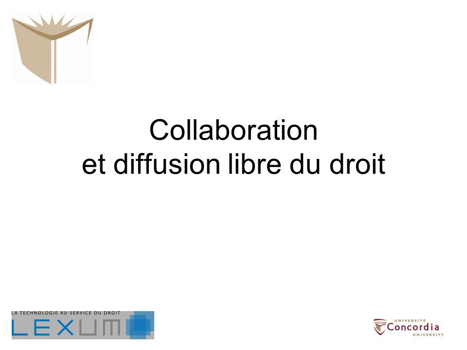 Collaboration et diffusion libre du droit