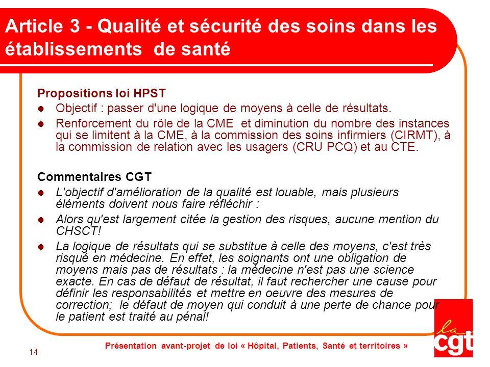 Présentation avant-projet de loi « Hôpital, Patients, Santé et territoires » 14 Article 3 - Qualité et sécurité des soins dans les établissements de s