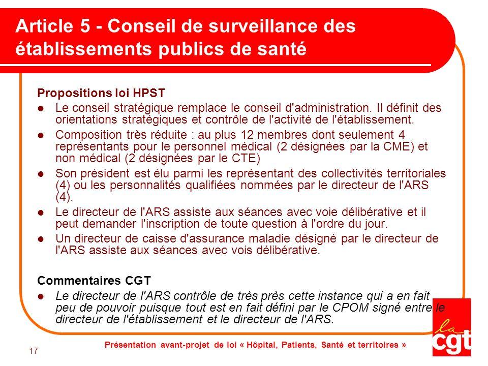 Présentation avant-projet de loi « Hôpital, Patients, Santé et territoires » 17 Article 5 - Conseil de surveillance des établissements publics de sant