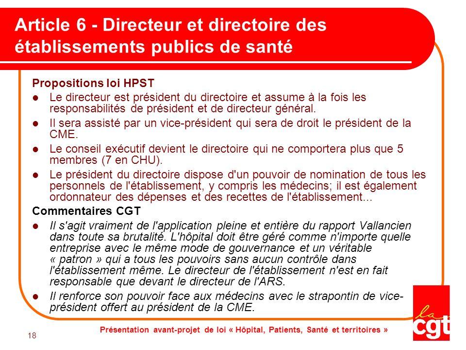 Présentation avant-projet de loi « Hôpital, Patients, Santé et territoires » 18 Article 6 - Directeur et directoire des établissements publics de sant