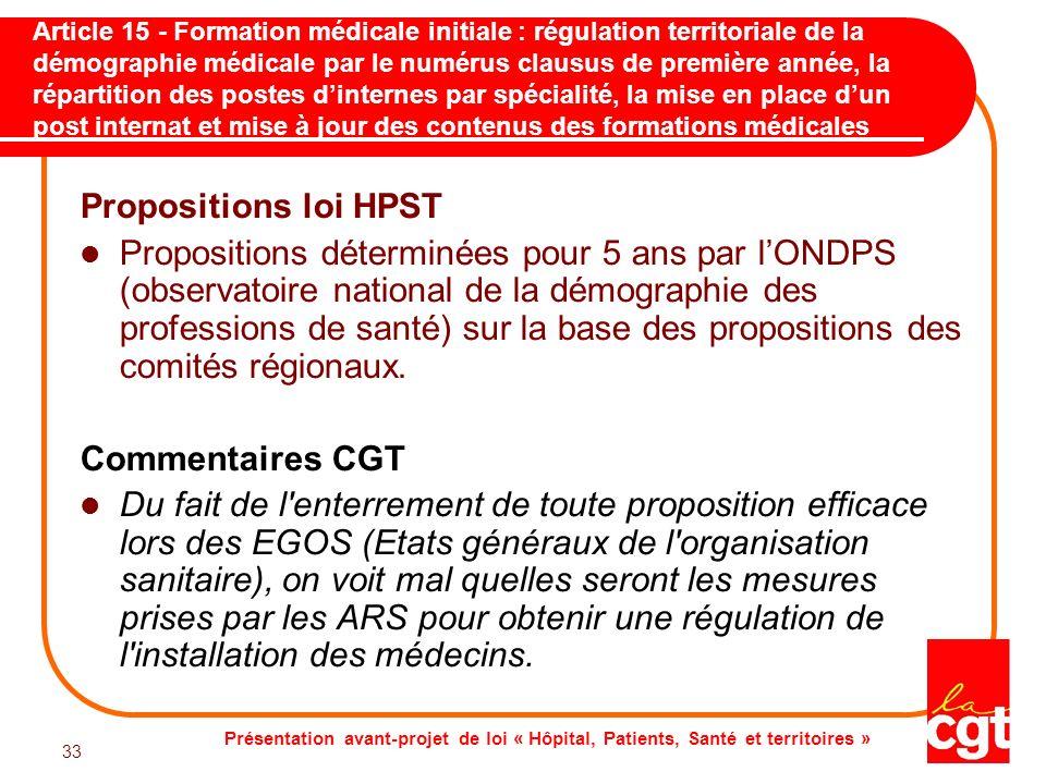 Présentation avant-projet de loi « Hôpital, Patients, Santé et territoires » 33 Article 15 - Formation médicale initiale : régulation territoriale de