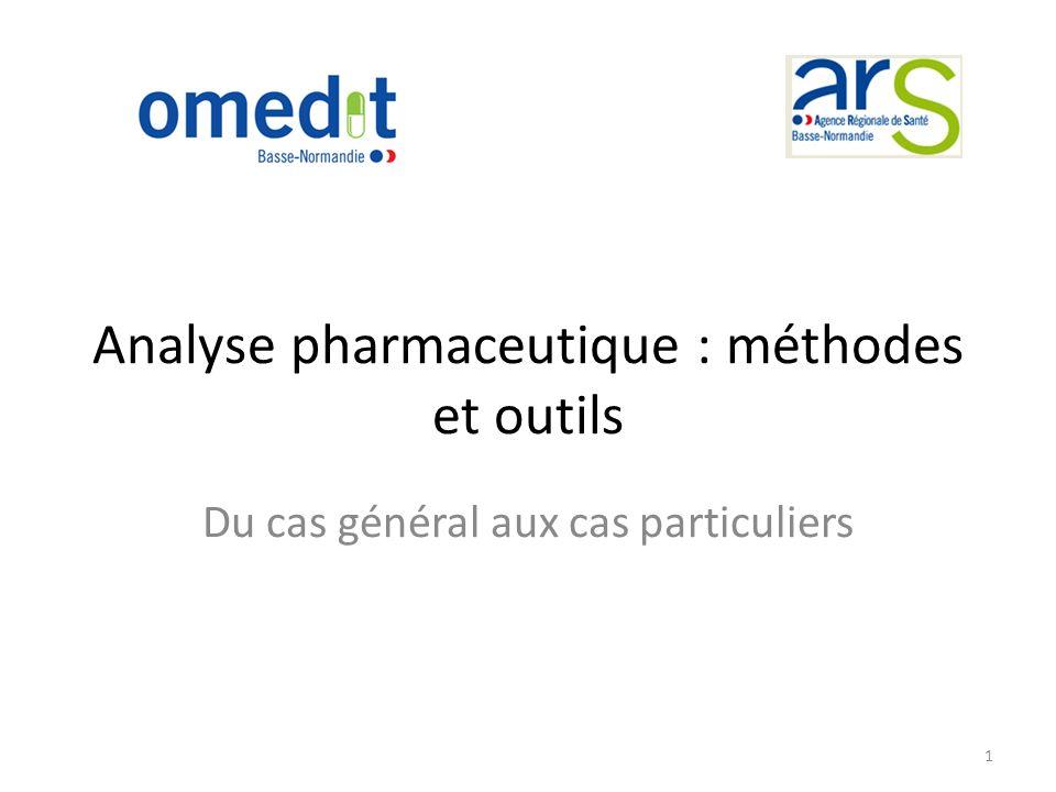 Analyse pharmaceutique : méthodes et outils Du cas général aux cas particuliers 1