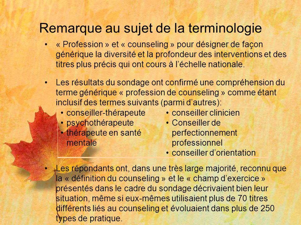 Remarque au sujet de la terminologie « Profession » et « counseling » pour désigner de façon générique la diversité et la profondeur des interventions et des titres plus précis qui ont cours à léchelle nationale.