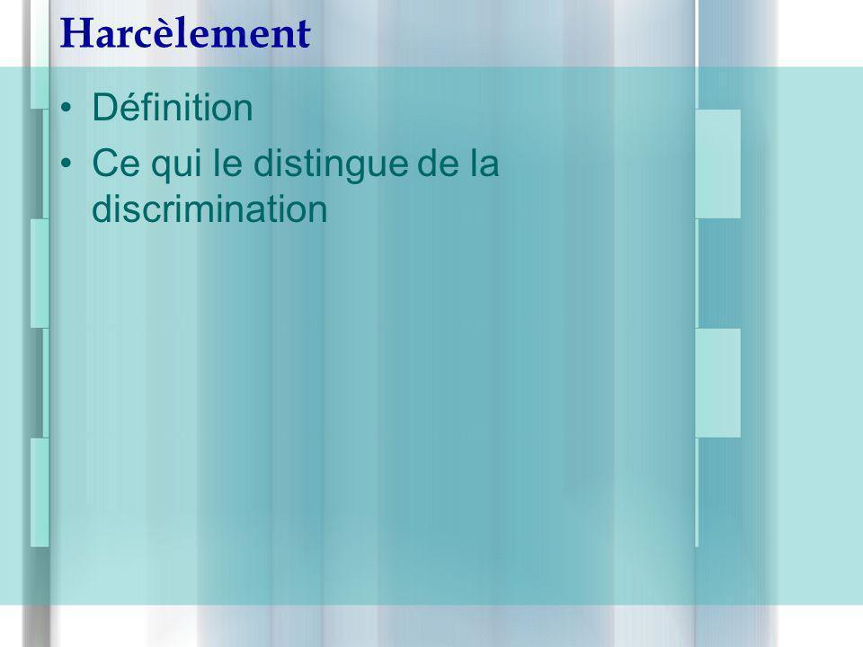 Harcèlement Définition Ce qui le distingue de la discrimination