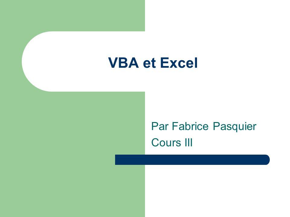 VBA et Excel Par Fabrice Pasquier Cours III