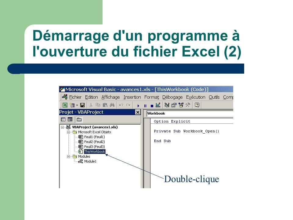 Démarrage d'un programme à l'ouverture du fichier Excel (2) Double-clique