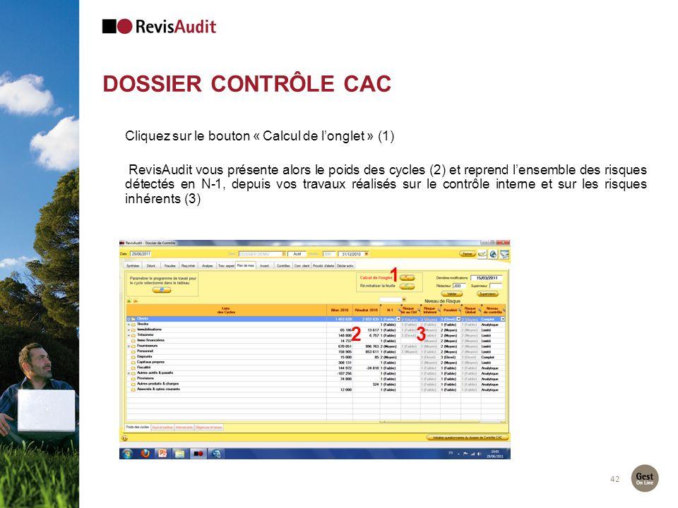 DOSSIER CONTRÔLE CAC 42 2 1 Cliquez sur le bouton « Calcul de longlet » (1) RevisAudit vous présente alors le poids des cycles (2) et reprend lensembl