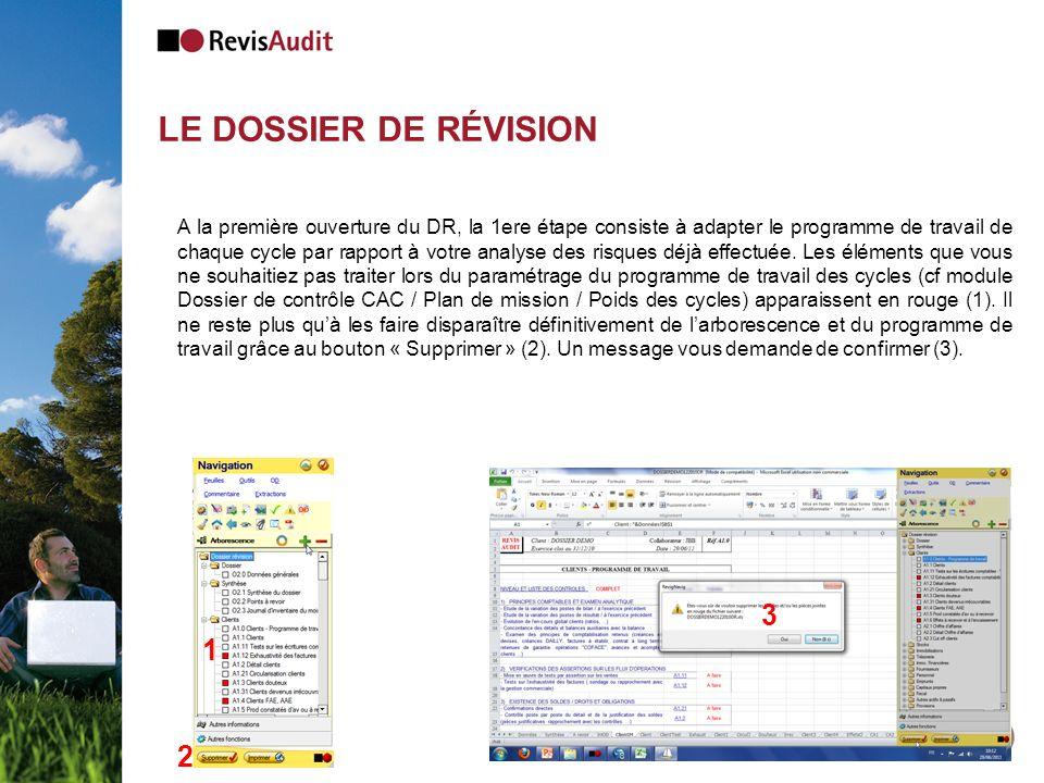 LE DOSSIER DE RÉVISION 57 A la première ouverture du DR, la 1ere étape consiste à adapter le programme de travail de chaque cycle par rapport à votre