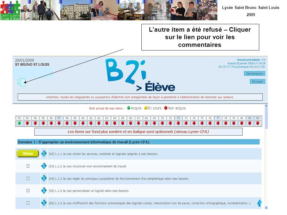 Lycée Saint Bruno Saint Louis 2009 Lautre item a été refusé – Cliquer sur le lien pour voir les commentaires