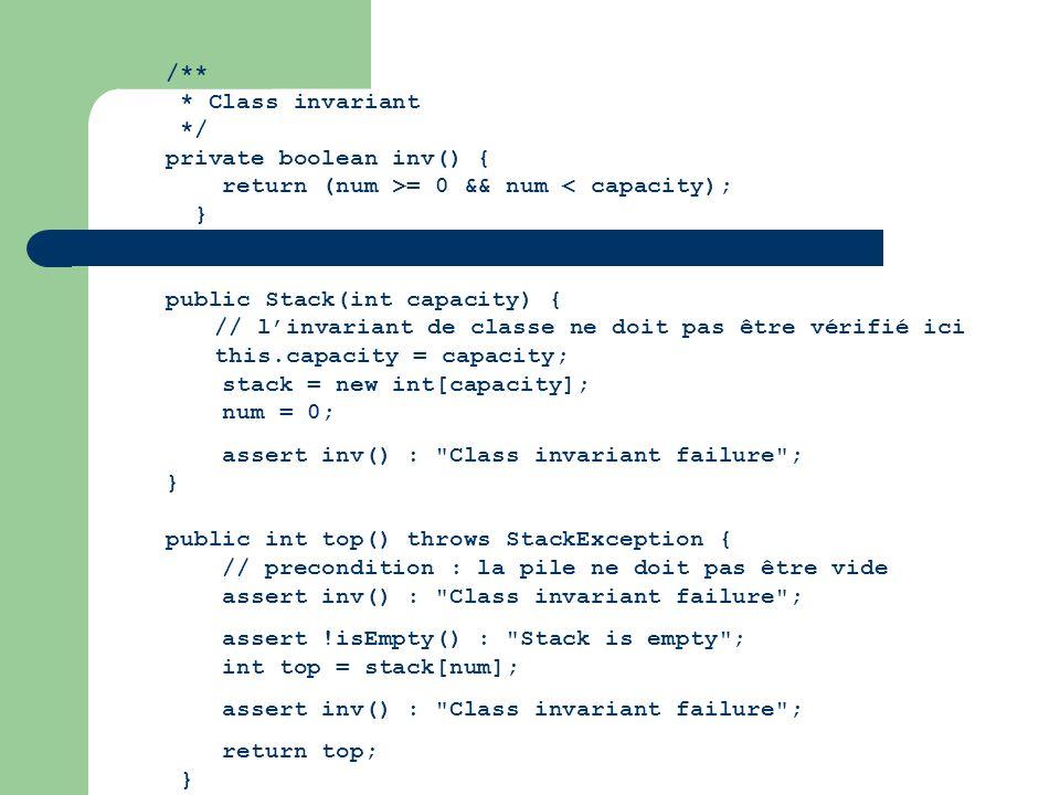 /** * Class invariant */ private boolean inv() { return (num >= 0 && num < capacity); } public Stack(int capacity) { // linvariant de classe ne doit p