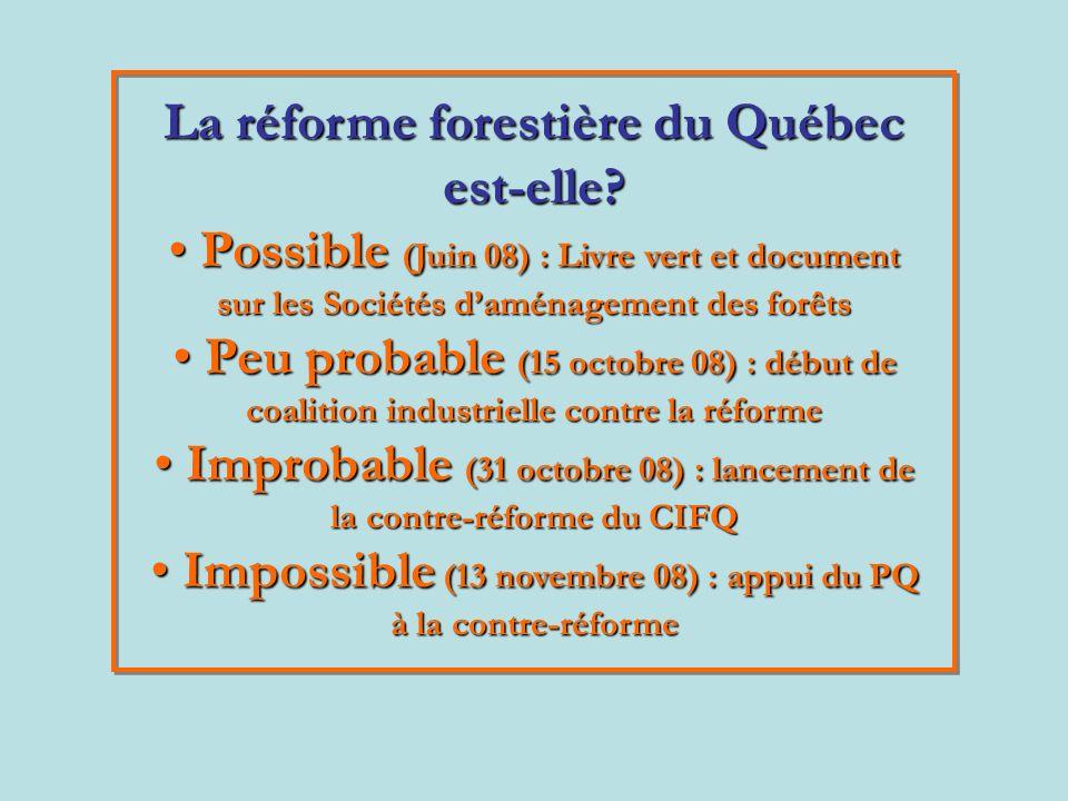 La réforme forestière du Québec est-elle.