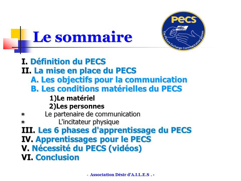 I.Définition du PECS II. La mise en place du PECS A.