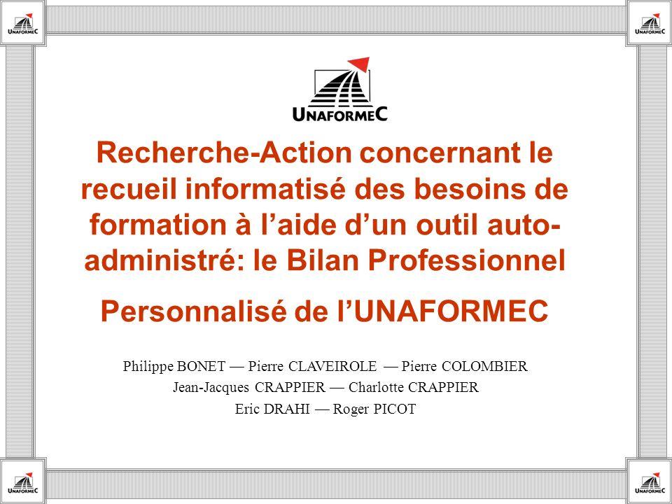 Recherche-Action concernant le recueil informatisé des besoins de formation à laide dun outil auto- administré: le Bilan Professionnel Personnalisé de