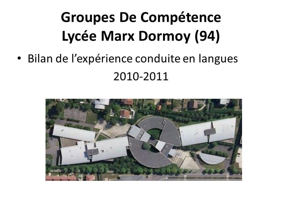 Groupes De Compétence Lycée Marx Dormoy (94) Bilan de lexpérience conduite en langues 2010-2011