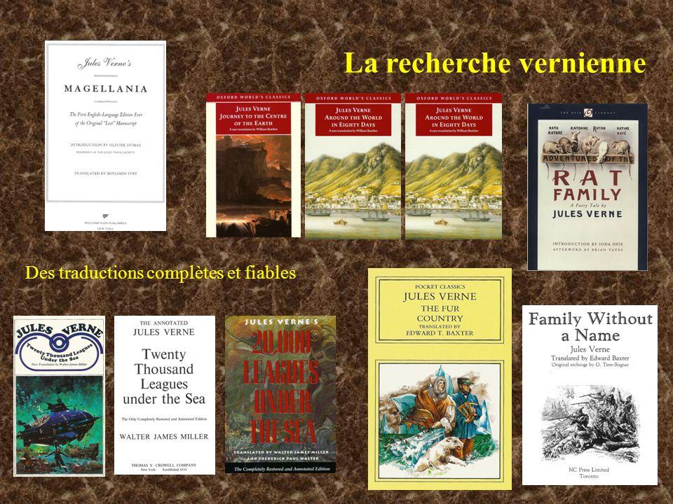 La recherche vernienne Des traductions complètes et fiables