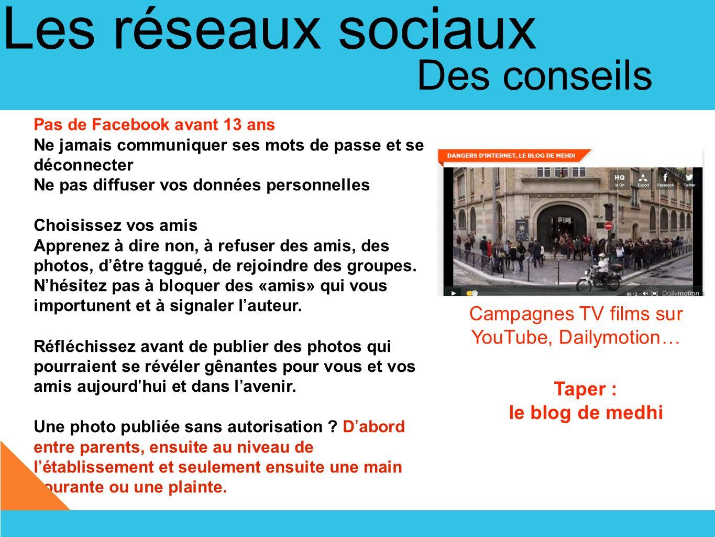 Les réseaux sociaux Des règles...