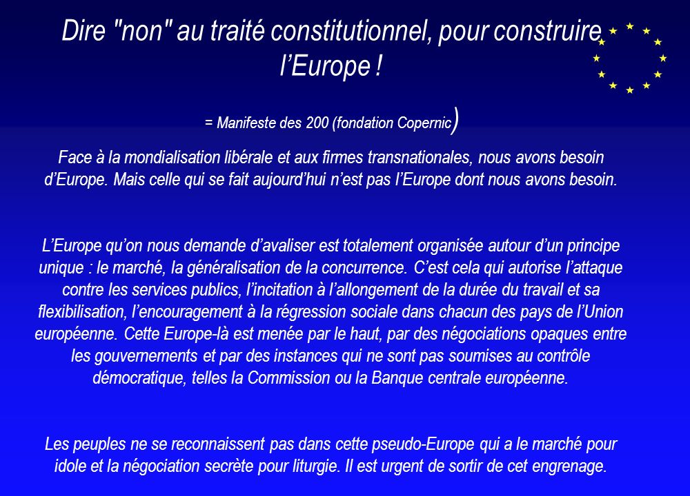 Dire non au traité constitutionnel, pour construire lEurope .