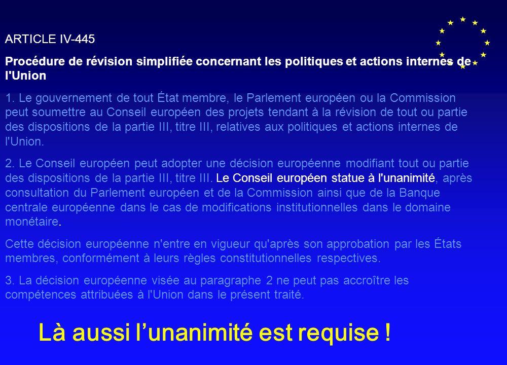 ARTICLE IV-445 Procédure de révision simplifiée concernant les politiques et actions internes de l Union 1.