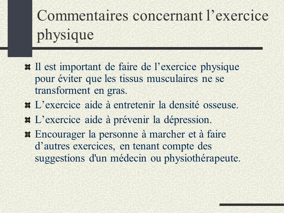 Commentaires concernant lexercice physique Il est important de faire de lexercice physique pour éviter que les tissus musculaires ne se transforment en gras.