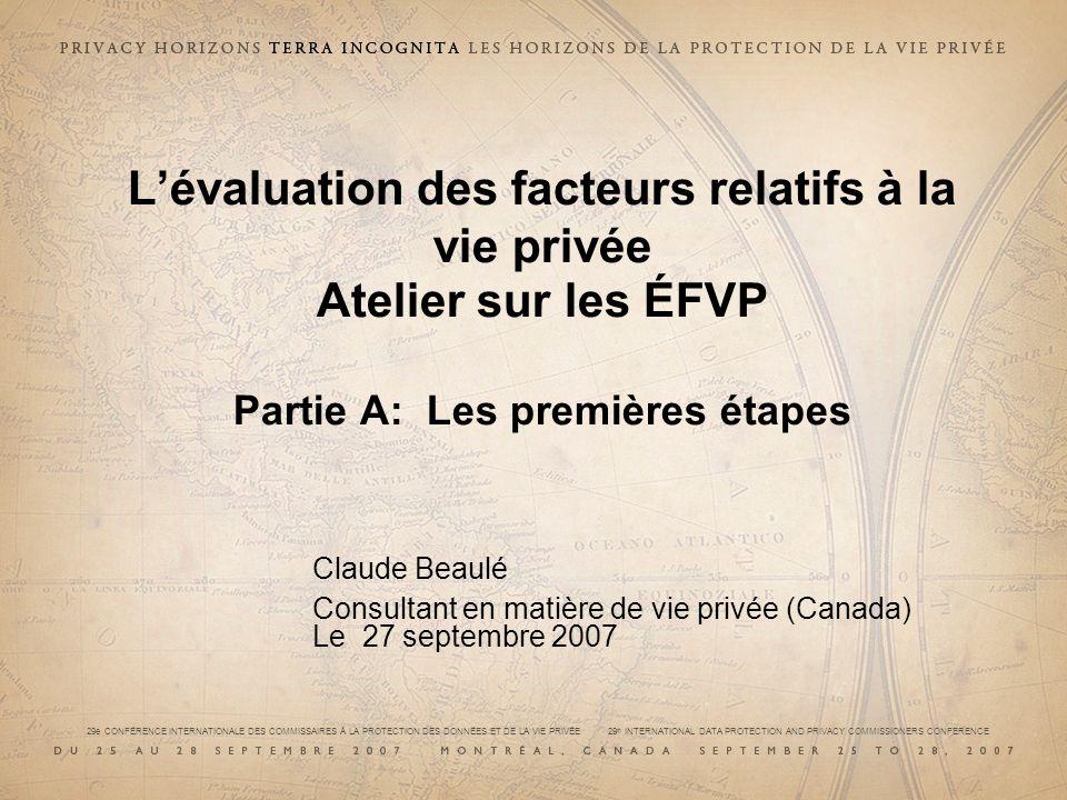 29e CONFÉRENCE INTERNATIONALE DES COMMISSAIRES À LA PROTECTION DES DONNÉES ET DE LA VIE PRIVÉE 29 th INTERNATIONAL DATA PROTECTION AND PRIVACY COMMISSIONERS CONFERENCE Introduction Rôle et responsabilités du Commissariat à la protection de la vie privée (CPVP) du Canada en vertu de la politique dÉFVP du gouvernement du Canada (GC), entrée en vigueur mai 2002.