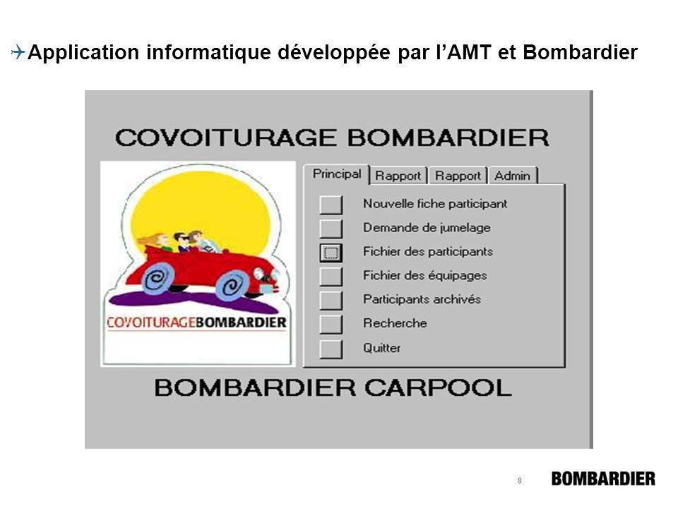 8 Application informatique développée par lAMT et Bombardier
