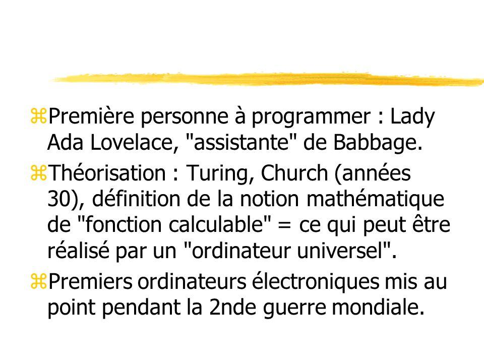 zPremière personne à programmer : Lady Ada Lovelace,