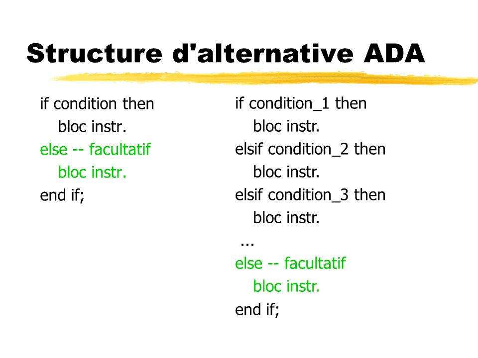 Structure d alternative ADA if condition then bloc instr.