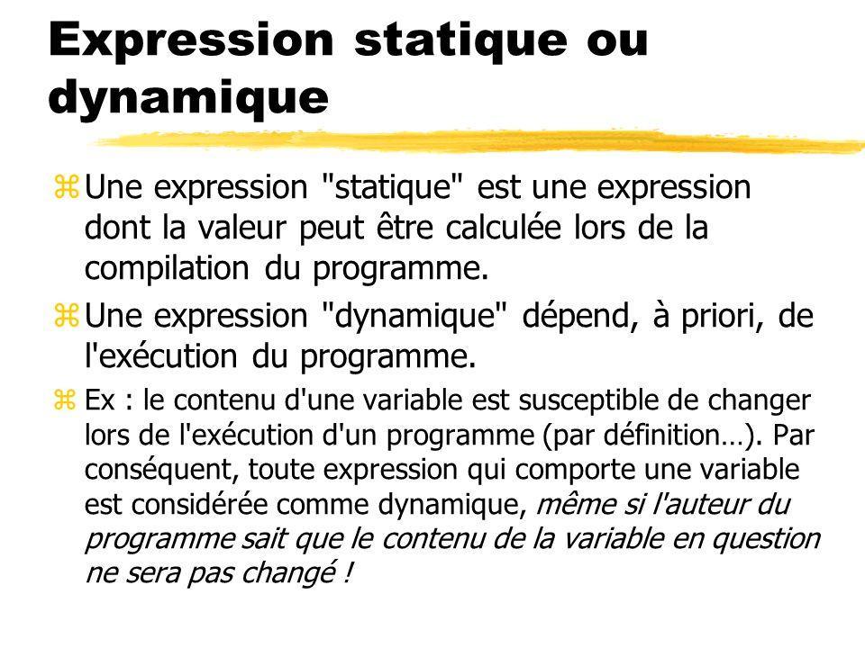 Expression statique ou dynamique zUne expression