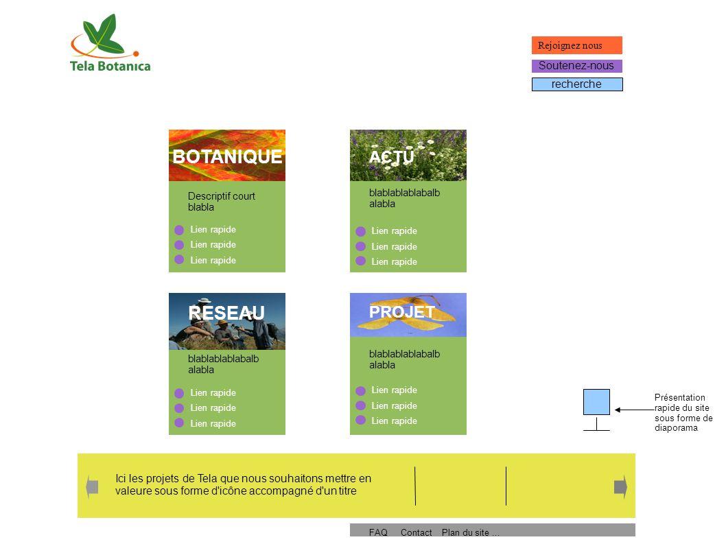BOTANIQUE E-flore - blabla - Biblio Herbier Outils Phytosocio Biodiversité BOTANIQUE ACTUALITE RESEAU PROJETS recherche Rechercher une plante : Plantes par département Image (planche d herbier Découvrez l univers des herbiers Herbiers S initier à la botanique : - un aperçu de botanique - comment faire un herbier - votre première flore Page d accueil portail Botanique Outils de terrain - carnet en ligne - Flore Bonnier sur PDA Connectez-vous .