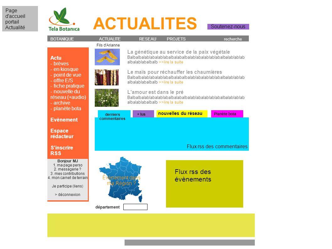 ACTUALITES Actu - brèves - en kiosque - point de vue - offre E/S - fiche pratique - nouvelle du réseau (+audio) - archive - planète bota Evènement Esp