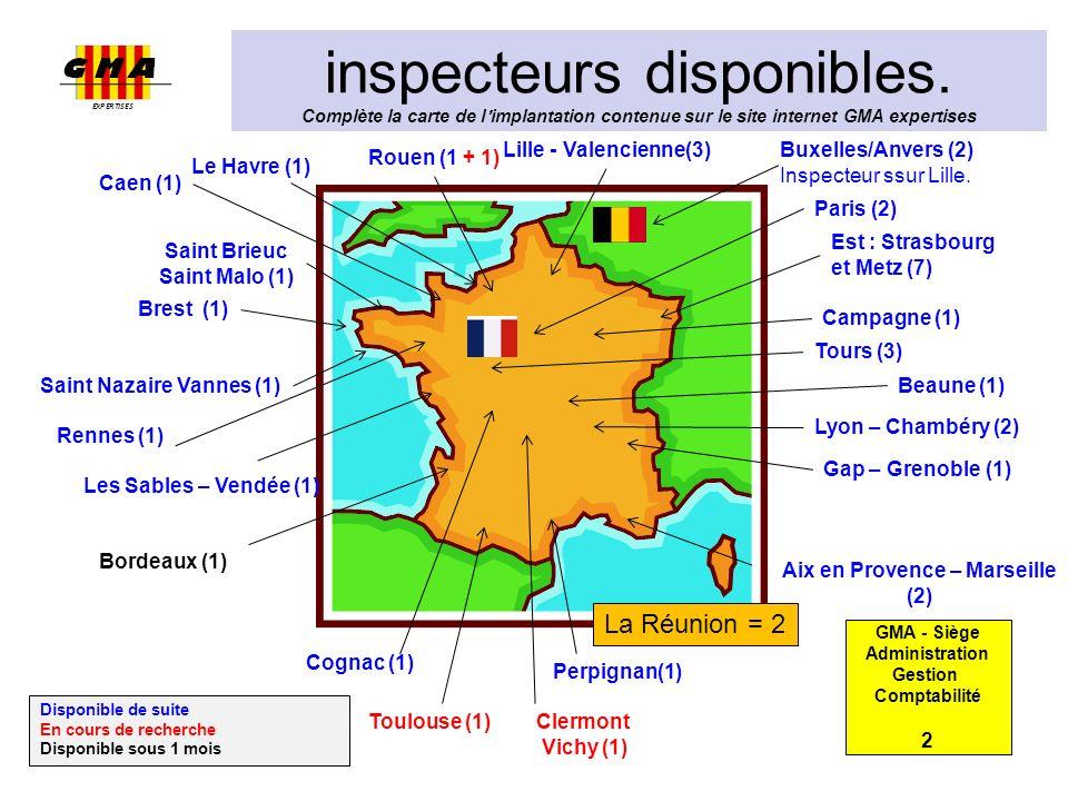 inspecteurs disponibles. Complète la carte de limplantation contenue sur le site internet GMA expertises GMA - Siège Administration Gestion Comptabili
