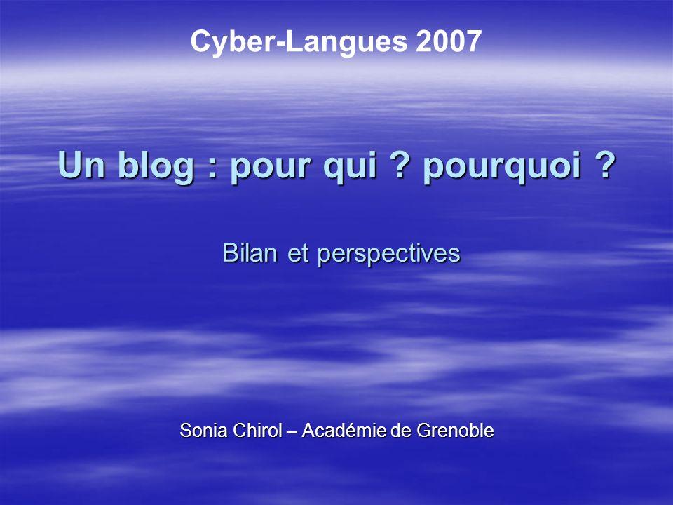 Sommaire Un blog : pour qui .Un blog : pour qui .