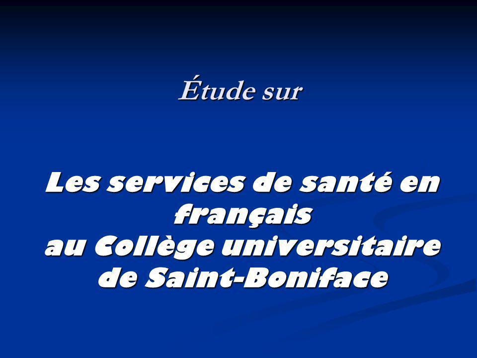 Étude sur Les services de santé en français au Collège universitaire de Saint-Boniface