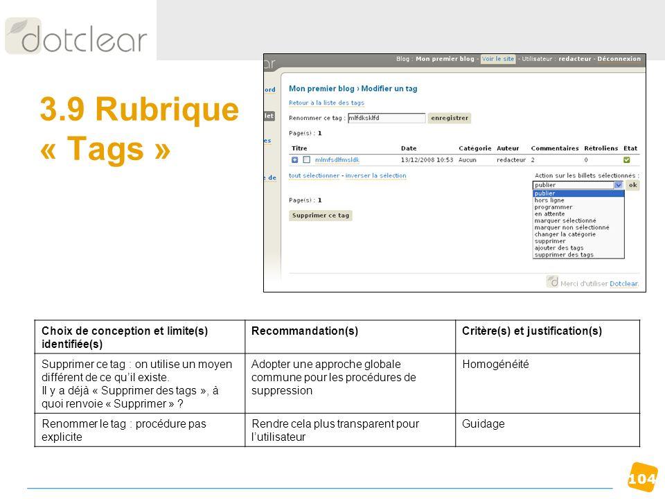 104 3.9 Rubrique « Tags » Choix de conception et limite(s) identifiée(s) Recommandation(s)Critère(s) et justification(s) Supprimer ce tag : on utilise