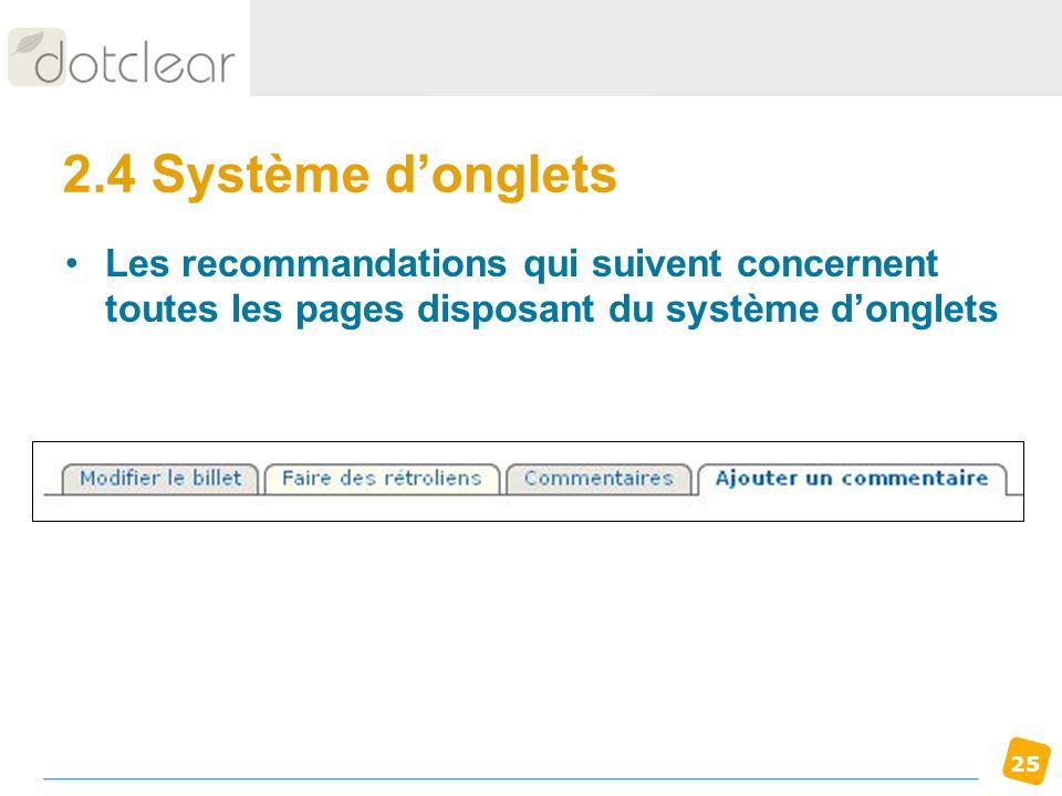 25 2.4 Système donglets Les recommandations qui suivent concernent toutes les pages disposant du système donglets