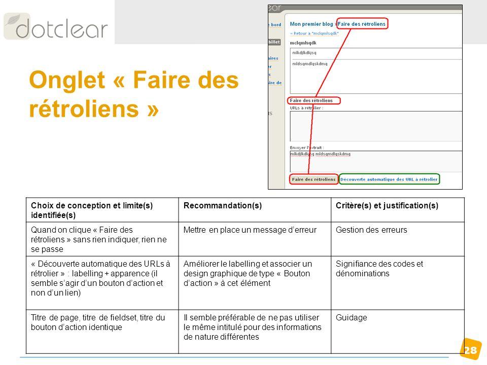 28 Onglet « Faire des rétroliens » Choix de conception et limite(s) identifiée(s) Recommandation(s)Critère(s) et justification(s) Quand on clique « Fa