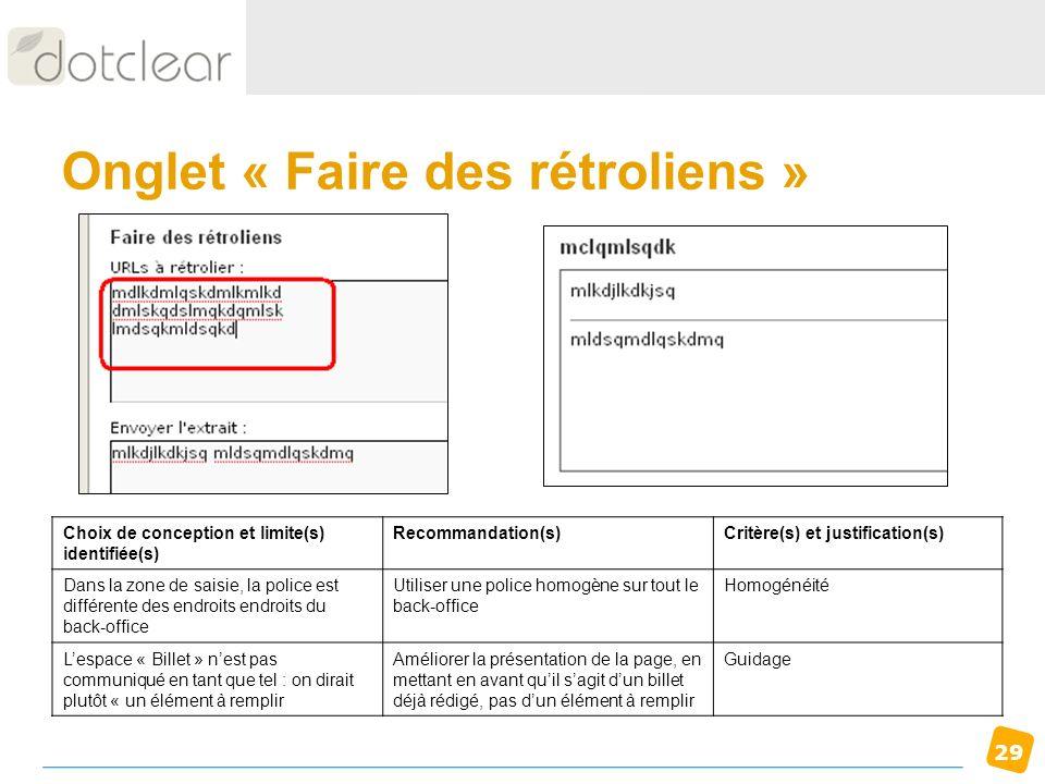 29 Onglet « Faire des rétroliens » Choix de conception et limite(s) identifiée(s) Recommandation(s)Critère(s) et justification(s) Dans la zone de sais